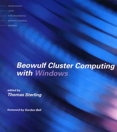 Beowulf Cluster Computing with Windows by Thomas Sterling