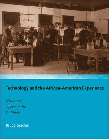 Technology and the African-American Experience by