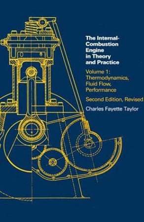 Internal Combustion Engine in Theory and Practice, second edition, revised, Volume 1 by Charles Fayette Taylor