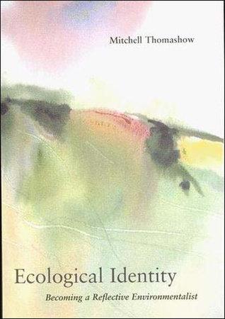 Ecological Identity by Mitchell Thomashow