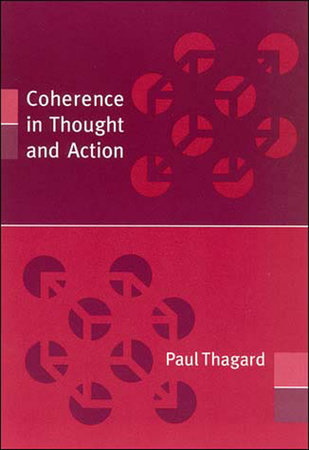 Coherence in Thought and Action by Paul Thagard