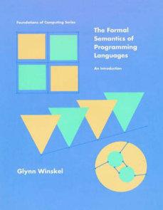 The Formal Semantics of Programming Languages