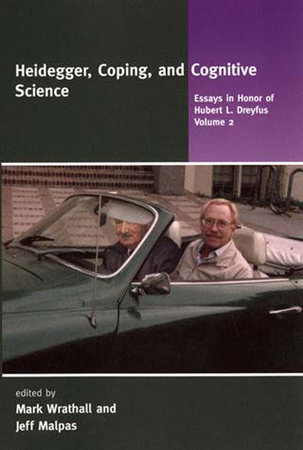 Heidegger, Coping, and Cognitive Science, Volume 2 by