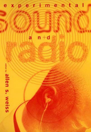 Experimental Sound and Radio by