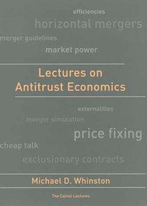 Lectures on Antitrust Economics