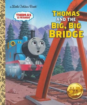 Thomas and the Big, Big Bridge (Thomas & Friends) by Rev. W. Awdry