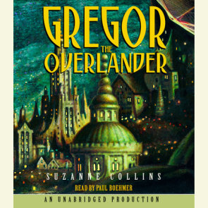 The Underland Chronicles Book One: Gregor the Overlander