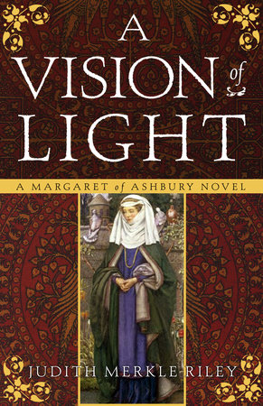 A Vision of Light by Judith Merkle Riley