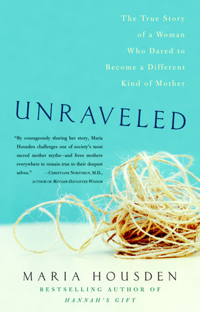 Unraveled by Maria Housden