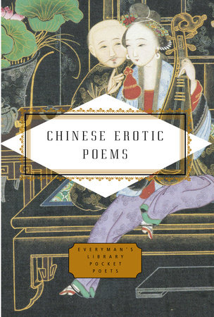 Chinese Erotic Poems | PenguinRandomHouse com: Books