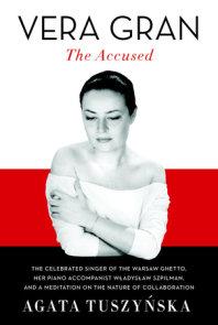 Vera Gran: The Accused