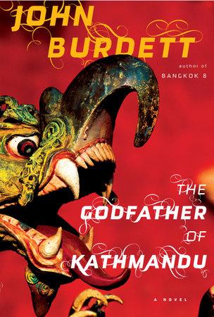 The Godfather of Kathmandu by John Burdett