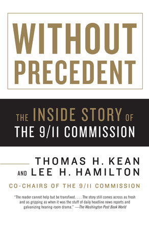 Without Precedent by Thomas H. Kean and Lee H. Hamilton