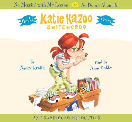 Katie Kazoo, Switcheroo: Books 11 & 12 by Nancy Krulik