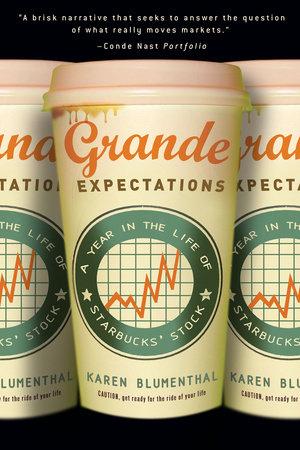 Grande Expectations by Karen Blumenthal