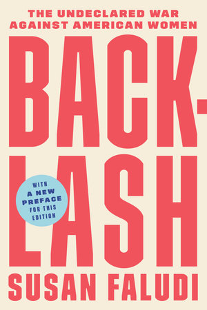 Backlash by Susan Faludi