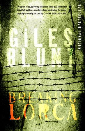 Breaking Lorca by Giles Blunt