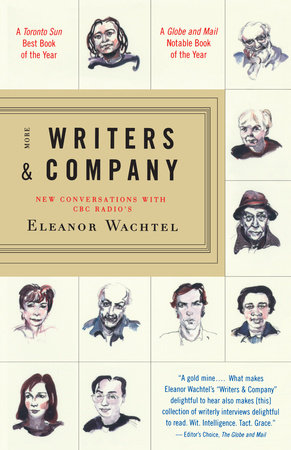 More Writers & Company by Eleanor Wachtel