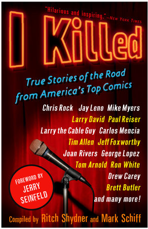 I Killed by Ritch Shydner and Mark Schiff