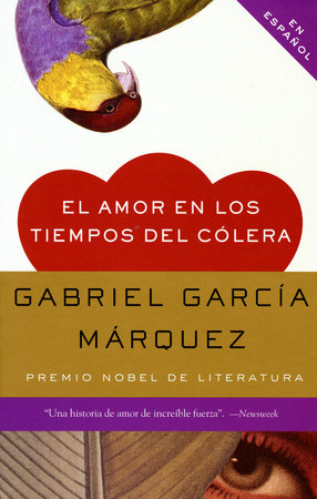 El amor en los tiempos del cólera / Love in the Time of Cholera by Gabriel García Márquez