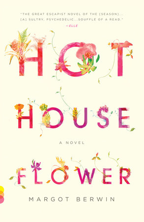 Hothouse Flower by Margot Berwin