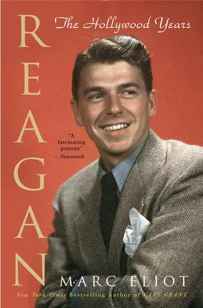 Reagan by Marc Eliot