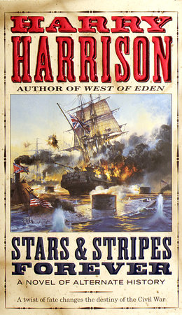 Stars & Stripes Forever by Harry Harrison