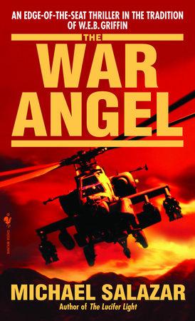 The War Angel by Michael Salazar