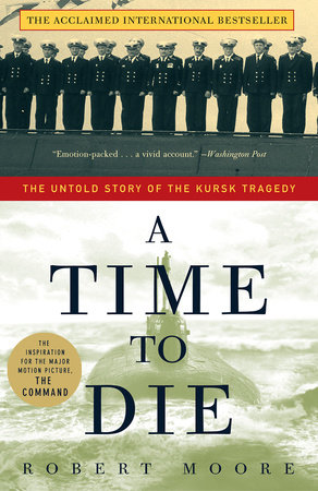 A Time to Die by Robert Moore