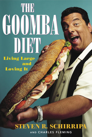 The Goomba Diet by Steven R. Schirripa