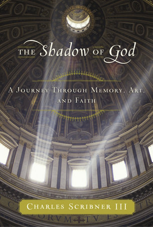 The Shadow of God by Charles Scribner III