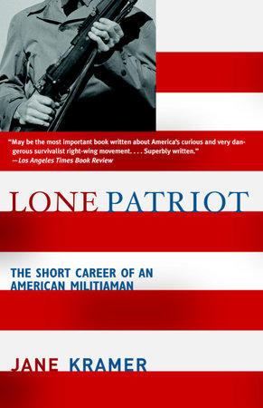 Lone Patriot by Jane Kramer