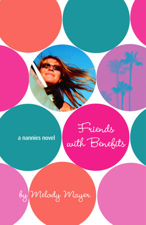 The Nannies: Friends with Benefits by Melody Mayer