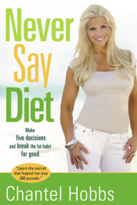Never Say Diet