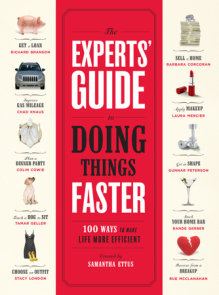 The Experts' Guide to Doing Things Faster