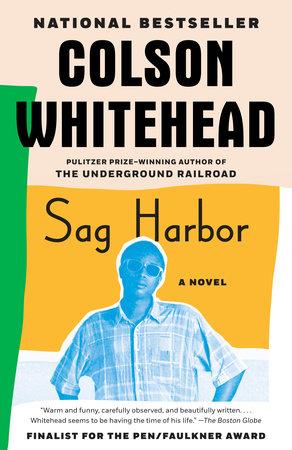 Sag Harbor by Colson Whitehead