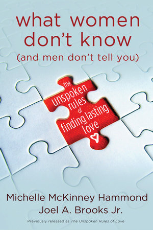 What Women Don't Know (and Men Don't Tell You) by Michelle McKinney Hammond and Joel Brooks