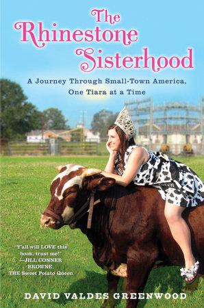 The Rhinestone Sisterhood by David Valdes Greenwood