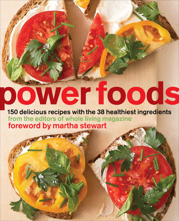 Power Foods by The Editors of Whole Living Magazine