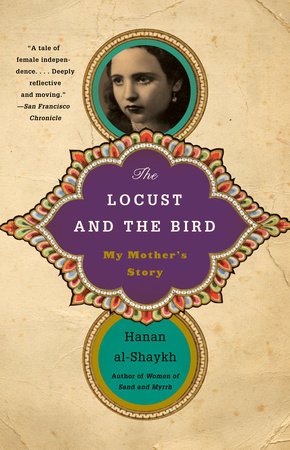 The Locust and the Bird by Hanan al-Shaykh