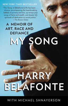 My Song by Harry Belafonte and Michael Shnayerson
