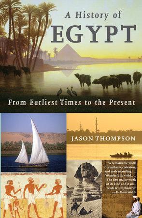 A History of Egypt by Jason Thompson