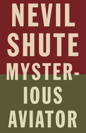 Mysterious Aviator by Nevil Shute