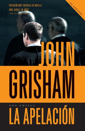 La apelación / The Appeal by John Grisham