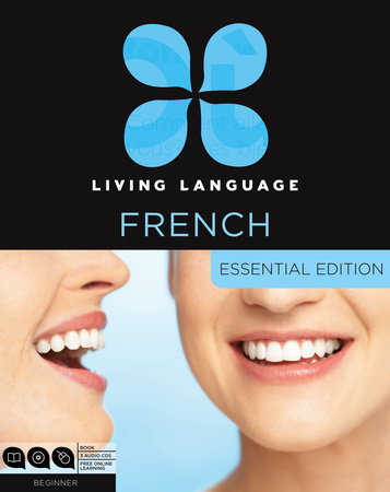 Living Language French, Essential Edition by Living Language