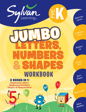 Pre-K Letters, Numbers & Shapes Jumbo Workbook by Sylvan Learning