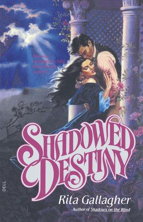 Shadowed Destiny by Rita Gallagher
