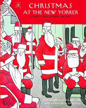 Christmas at The New Yorker by E. B. White, Sally Benson and S.J. Perelman