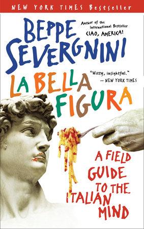 La Bella Figura by Beppe Severgnini