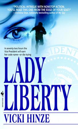 Lady Liberty by Vicki Hinze